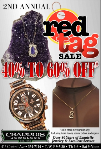 RED TAG SALE, Chappuis Jewelers