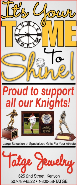 Proud to support all our Knights, Tatge Jewelry, Kenyon, MN