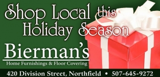 Shop Local this Holiday Season, Bierman's Home Furnishings and Floor Covering