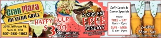 Happy Hour $3.99 / 2 Kids Eat FREE sundays