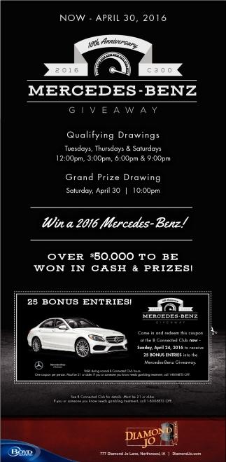Win a 2016  Mercedes Benz!