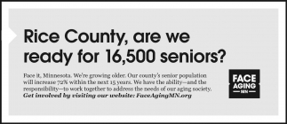 Rice County, are we ready for 16,500 seniors?