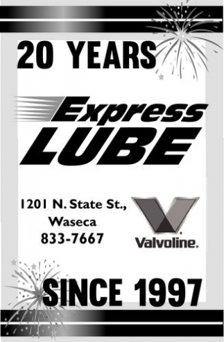 20 years since 1997, Express Lube, Waseca, MN