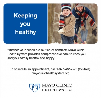 Keeping you healthy, Mayo Clinic Health System, Albert Lea, MN