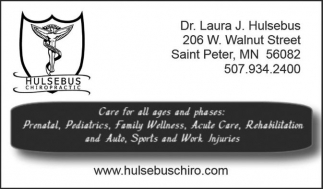 Care for all ages and phases, Hulsebus Chiropractic, Saint Peter, MN