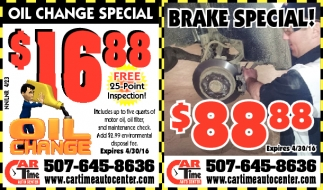 OIL CHANGE SPECIAL BRAKE SPECIAL!