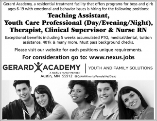 Teaching Assistant, Youth Care Professional, Therapist, Clinical Supervisor & Nurse RN, Gerard Academy