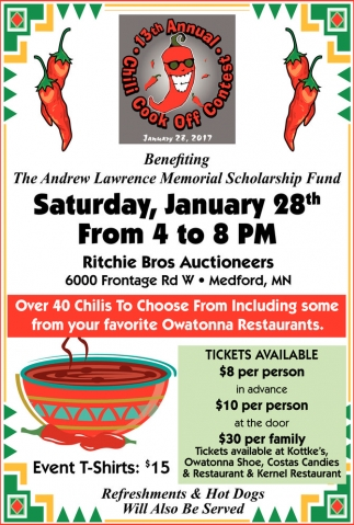 Over 40 Chilis To Choose From Including some from your favorite Owatonna Restaurant