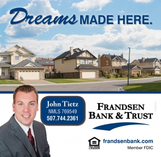 Dreams Made Here, Frandsen Bank And Trust, Dundas, MN