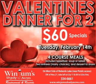 valentines dinner for 2 60 specials winjums shady acres faribault mn - Valentine Dinner Specials