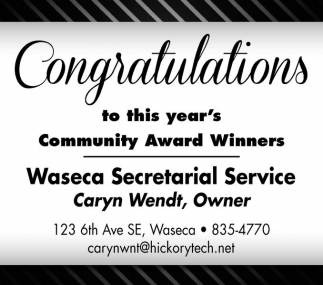 Congratulations to this year's Community Award Winners, Waseca Secretarial Service, Waseca, MN