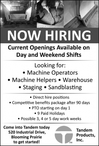 Now Hiring, Tandem Products, Blooming Prairie, MN