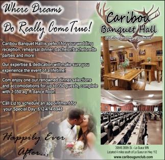 Where Dreams Do Really Come True!