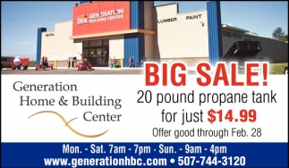 Big Sale! 20 pound propane tank for just $14.99, Generation Home And Building Center, Lonsdale, MN