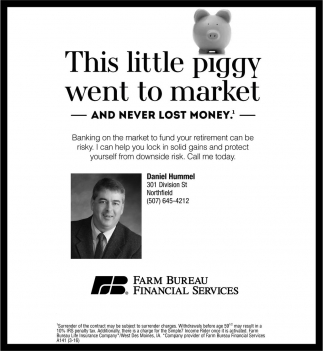 This little piggy went to market and never lost money, Farm Bureau Financial Services, Owatonna, MN