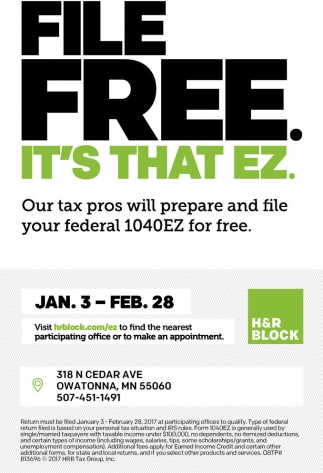 Our tax pros will prepare and file your federal 1040 EZ for free, H And R Block, Faribault, MN