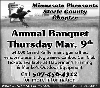 Annual Banquet Thurday Mar. 9th, Minnesota Pheasants Steele County Chapter