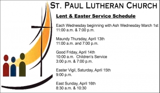 Lent & Easter Service Schedule, St. Paul Lutheran Church - Le Center, Le Center, MN