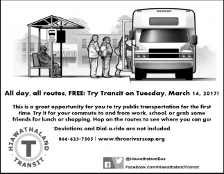 All day, all routes, FREE! Try Transit on Tuesday, March 14, 2017!, Hiawathaland Transit, Plainview, MN