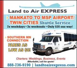 Mankato to MSP Airport / Twin Cities, Land to Air Express, Mankato, MN