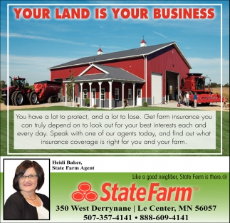 Your Land is your Business, State Farm: Heidi Baker, Le Center, MN
