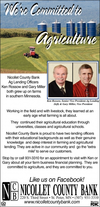 Ag Lending Officers Ken Rossow and Gary Miller, Nicollet County Bank, Saint Peter, MN