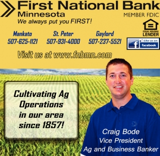 Craig Bode Vice President Ag and Business Banker, First National Bank of Minnesota, Mankato, MN