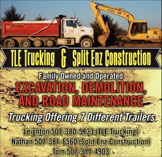 Excavation, Demolition, and road maintenance, TLE Trucking & Split Enz Construction