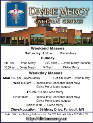 Weekend / Weekday Masses, Divine Mercy Catholic Church, Faribault, MN