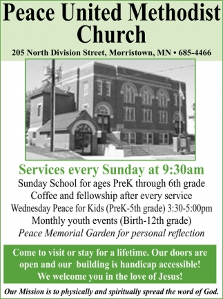 Services every Sunday at 9:30 am, Peace United Methodist Church, Morristown, MN