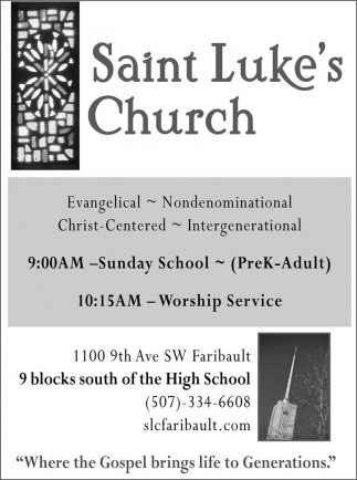Where the Gospel brings life to Generations, Saint Luke's Chuch, Faribault, MN
