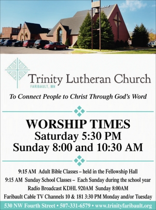 To Connect People to Christ Through God's Word, Trinity Lutheran Church - Faribault