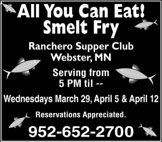 All You Can Eat! Smelt Fry, Ranchero Supper Club, Webster, MN