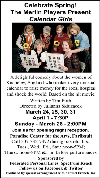 The Merlin Players Present Calendar Girls, Paradise Center for the Arts, Faribault, MN
