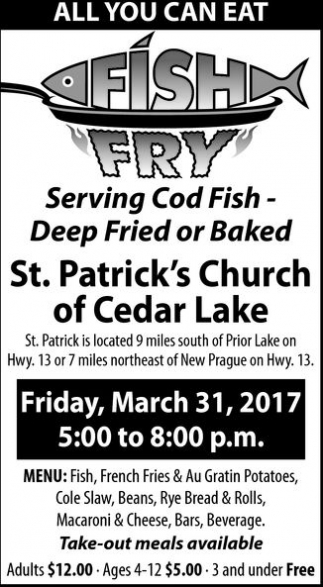 All You Can Eat Fish Fry, St. Patrick Church - Cedar Lake