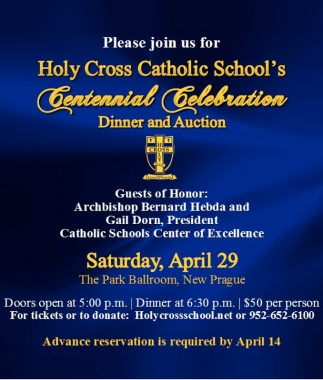 Centennial Celebration Dinner and Auction, Holy Cross Catholic School , Webster, MN