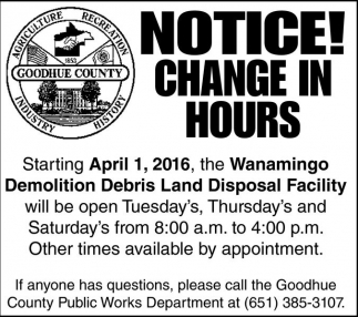 Notice! Change In Hours