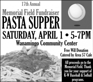 Ads For 17th Annual Memorial Field Fundraiser Pasta Supper in Southern Minn