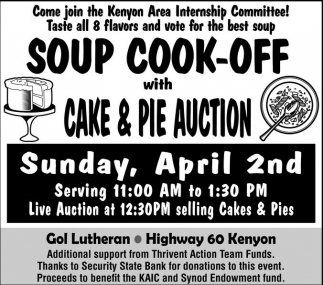 Soup Cook - Off with Cake & Pie Auction, Kenyon Area Internship Committee, Kenyon, MN