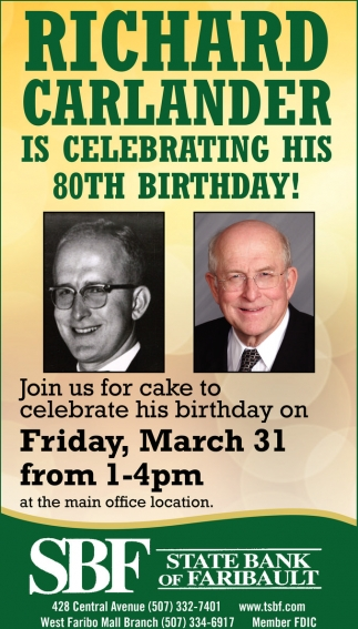 Richard Carlander is celebrating his 80th Birthday!