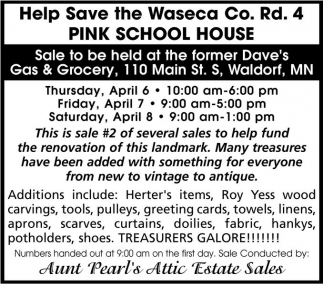 Help Save the Waseca Co. Rd. 4 Pink School House, Aunt Pearl's Attic Estate Sales, Wells, MN