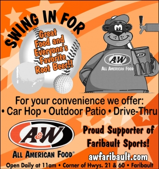 Great Food and Everyone's Favorite Root Beer!!, A and W Faribault, Faribault, MN