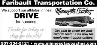 We support our athletes in their Drive for success, Faribault Trasportation Co