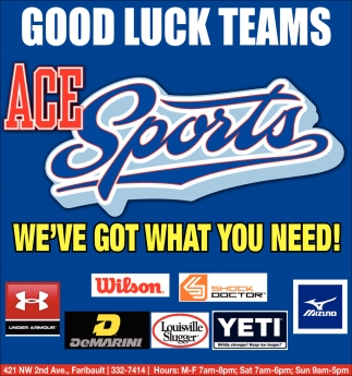 Good Luck Teams, Ace Sports