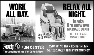 WORK ALL DAY. RELAX ALL NIGHT, Family Fun Center, Rochester, MN