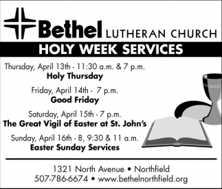 Holy Week Services, Bethel Lutheran Church - Northfield, Northfield, MN