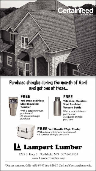 Purchase shingles during the month of April and get one of these..., Lampert Lumber, Faribault, MN