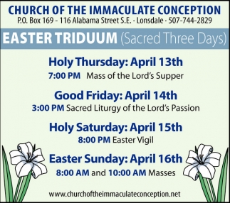Easter Triduum (Sacred Three Days), Church of The Immaculate Conception