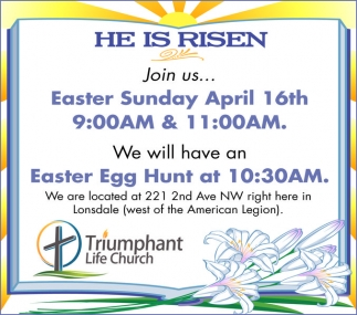 Easter Sunday April 16th, Triumphant Life Church, Lonsdale, MN
