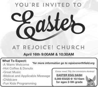 You're invited to Easter at Rejoice! Church